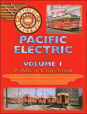 PACIFIC ELECTRIC in Color, Vol. 1 - Freight & Passenger ROLLING STOCK (NEW BOOK)