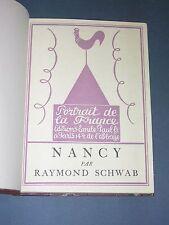 """Régionalisme Nancy Schwab 1926  """"portrait de la France"""" reliure tirage numéroté"""
