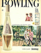 PUBLICITE ADVERTISING 015  1962  COINTREAU    long drink anisé BOWLING