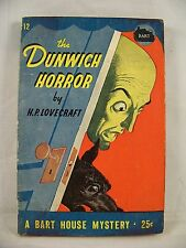 H P LOVECRAFT THE DUNWICH HORROR BART HOUSE 12 PAPERBACK 1945 COSMIC 1ST EDITION