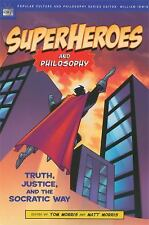 Popular Culture and Philosophy Ser.: Superheroes and Philosophy : Truth,...