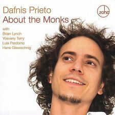 Prieto, Dafnis, About the Monks, Excellent