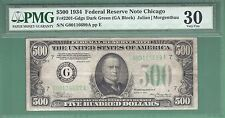 1934 $500 FIVE HUNDRED DOLLAR BILL...Chicago...PMG 30...NO NET..699