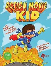 Action Movie Kid : All New Adventures Part 1 by Mandy Richardville and Daniel...