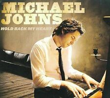 MICHAEL JOHNS HOLD BACK MY HEART DIGI-PAK CD