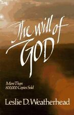 Will of God Weatherhead, Leslie D. Paperback