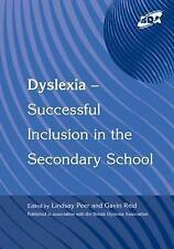 DYSLEXIA INCLUSION SECONDARY: Successful Inclusion in the Secondary School By L