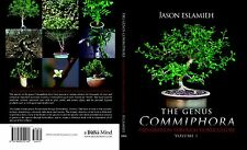 Commiphora: The Genus Commiphora...Preservation Through Horticulture Hard cover!
