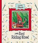 NEW - Little Red Riding Hood (Storybook Classics) by Piumini, Roberto