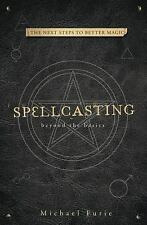 New, Spellcasting: Beyond the Basics, Furie, Michael, Book