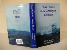 FOSSIL FUELS IN A CHANGING CLIMATE Impacts of the Kyoto Protocol; Bartsch Muller