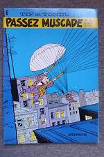 BD tif et tondu n°6 passez muscade réédition brochée 1977 TBE will rosy