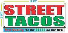 STREET TACOS Banner Sign NEW Larger Size Best Quality for The $$$ Fair Food