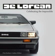 DeLorean - Celebrating the Impossible (John De Lorean DMC-12 Giugiaro) Buch book