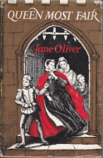 QUEEN MOST FAIR (Mary, Queen of Scots) by Jane Oliver HC/DJ 1959 13s 6d net