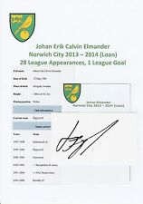 JOHAN ELMANDER NORWICH CITY 2013-2014 (LOAN) ORIGINAL HAND SIGNED CUTTING/CARD