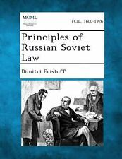 Principles of Russian Soviet Law by Dimitri Eristoff (2013, Paperback)