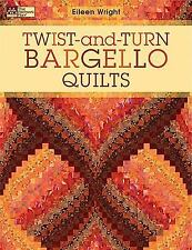 Twist-and-Turn Bargello Quilts by Eileen Wright (2009, Paperback)