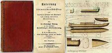 Gavarelle: Anleitung zum sistematischen Schiffbau, 2 kolor. Tafeln von 1809.