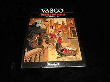 Gilles Chaillet : Vasco 6 : Ténèbres sur Venise EO Le Lombard 1987