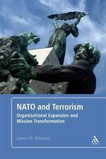 NATO and Terrorism: Organizational Expansion and Mission Transformation, Peterso