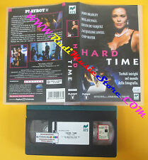 VHS film HARD TIME John Bradley Devin De Vasquez 1997 PLAYBOY RCS (F127) no dvd