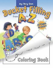 My Very Own Bucket Filling from a to Z Coloring Book by Carol McCloud and...