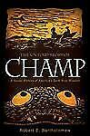 The Untold Story of Champ: A Social History of America's Loch Ness Mon-ExLibrary