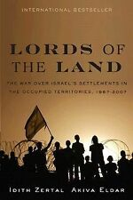 2007-09-28, Lords of the Land: The War for Israel's Settlements in the Occupied