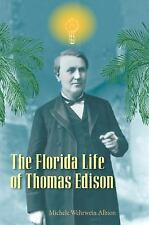 The Florida Life of Thomas Edison-ExLibrary