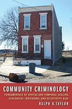 New Perspectives in Crime, Deviance, and Law: Community Criminology :...