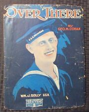 1917 Vintage Sheet Music OVER THERE George Cohan U.S.S. Michigan WW1 GD- 4pgs