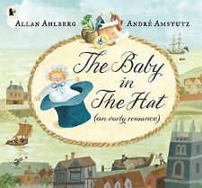 The Baby in the Hat by Allan Ahlberg (author of the Jolly Postman)