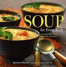 Soup for Every Body: Low-Carb, High-Protein, Vegetarian, and More-ExLibrary