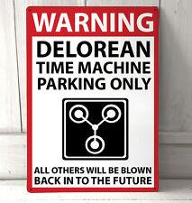 Retour vers le Futur Delorean Time Machine avertissement signe stationnement A4 plaque métallique