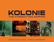 Kolonie : The forgotten Frontier (2011, Hardcover)