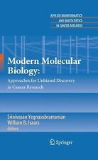 Modern Molecular Biology : Approaches for Unbiased Discovery in Cancer...