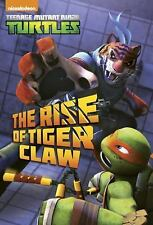 The Rise of Tiger Claw (Teenage Mutant Ninja Turtles) (Junior Novel)