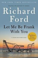 Let Me Be Frank With You: A Frank Bascombe Book-ExLibrary