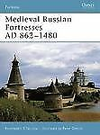 Medieval Russian Fortresses AD 862-1480 61 Osprey Reference Book