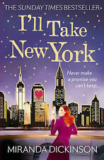 I'll Take New York by Miranda Dickinson (Paperback, 2014)