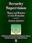 Security Supervision, Second Edition: Theory and Practice of Asset Protection, I