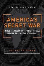 America's Secret War: Inside the Hidden Worldwide Struggle Between the United St