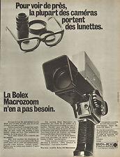Publicité 1970  La Bolex Macrozoom Caméras