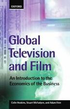 Global Television and Film: An Introduction to the Economics of the Business, Pe