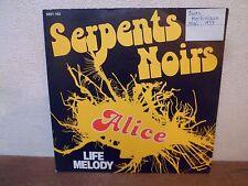 """SP 7"""" - SERPENTS NOIRS - Alice - EX/EX - PHILIPS - 6021 163 - BELGIUM"""