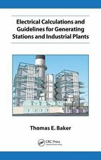 Electrical Calculations for Generating Station and Industrial Facilities by...