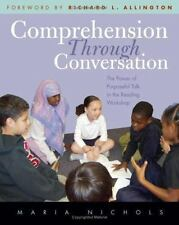 Comprehension Through Conversation: The Power of Purposeful Talk in the Reading