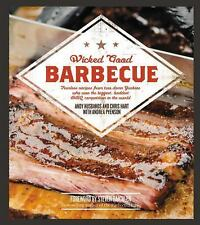 Wicked Good Ser.: Wicked Good Barbecue : Fearless Recipes from Two Damn...