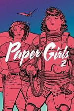 Paper Girls Volume 2 by Brian K. Vaughan (2016, Paperback)